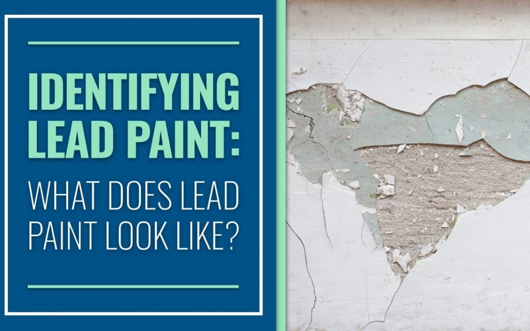 Identifying Lead Paint What Does Lead Paint Look Like