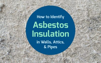 How to Identify Asbestos Insulation in Walls, Attics, & On Pipes