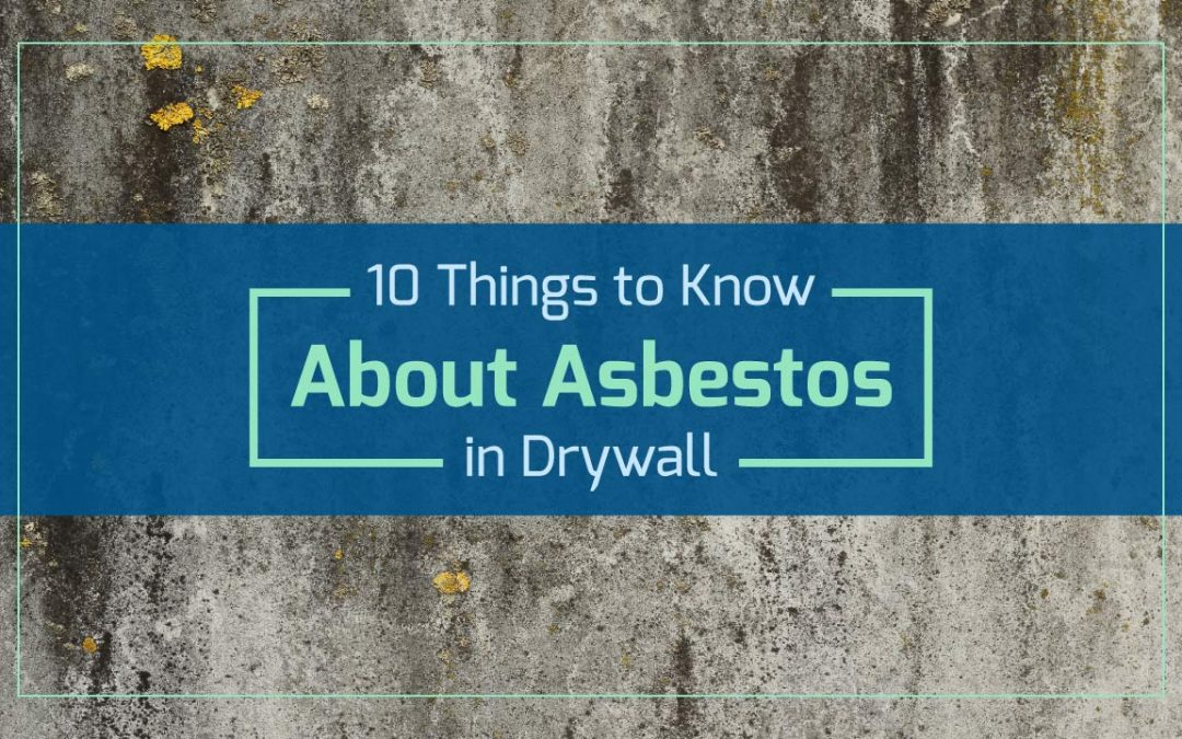 hero image about the 10 things to know about asbestos in drywall